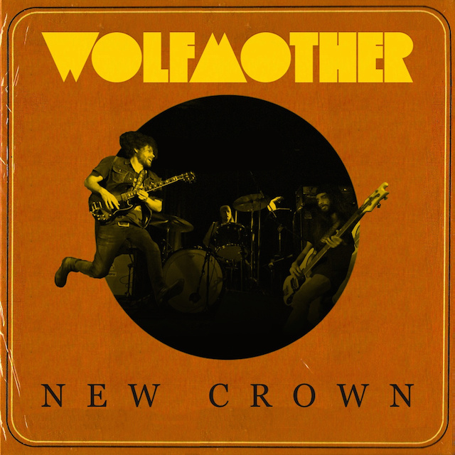 Wolfmother - New Crown