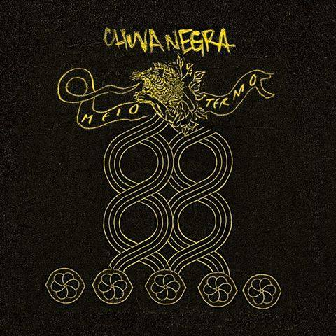 "Chuva Negra: ouça na íntegra o álbum ""Meio Termo"""