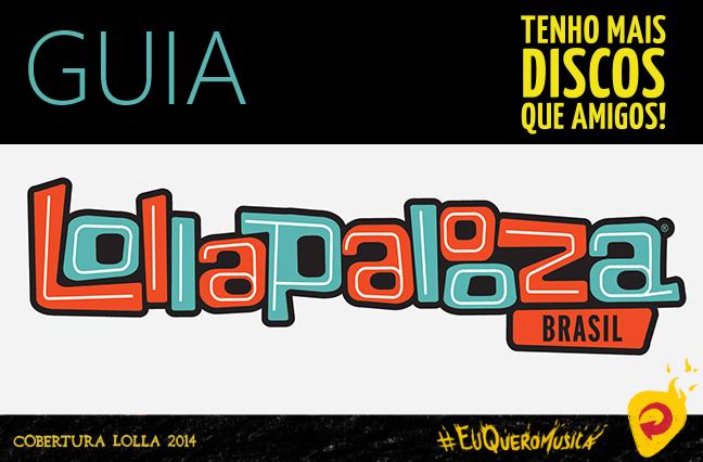 guia-lollapalooza-brasil-2014