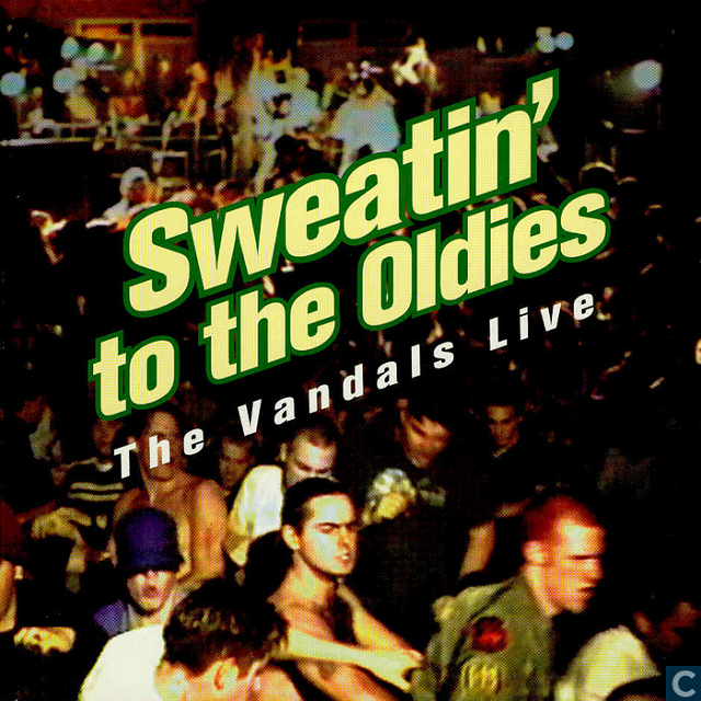 the-vandals-sweatin-to-the-oldies