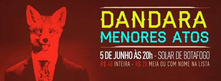 Dandara e menores atos tocam nessa quinta-feira no Rio de Janeiro