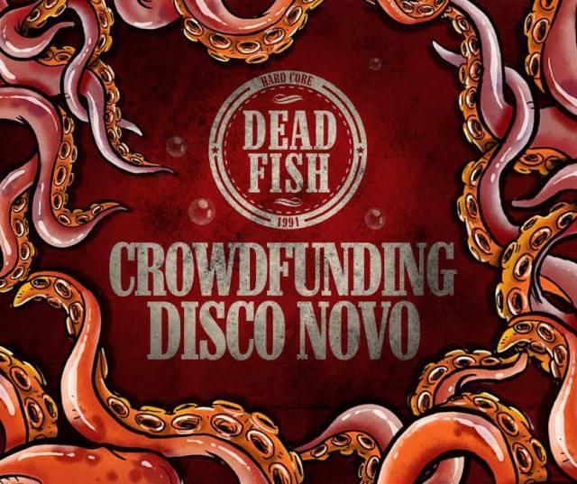Dead Fish abre campanha no Catarse para financiar novo álbum