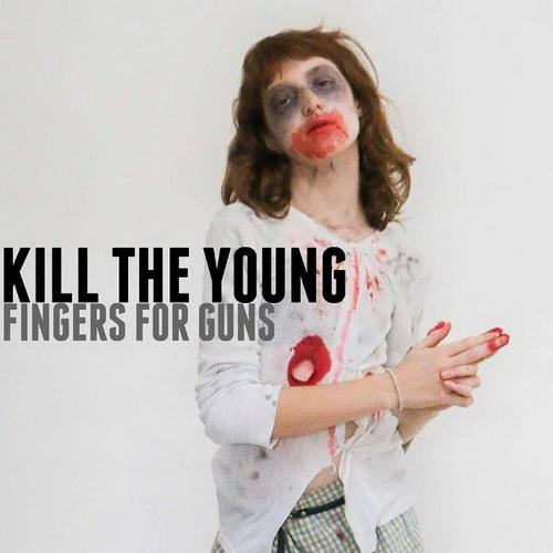 kill-the-young-fingers-for-guns