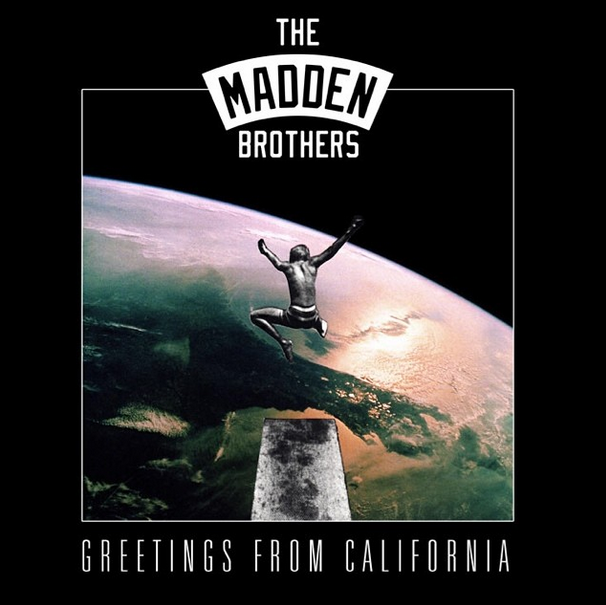 the-madden-brothers-greetings-from-california