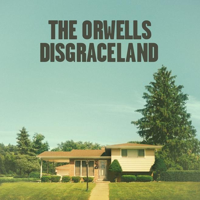 the-orwells-disgraceland