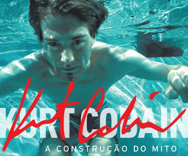 """Resenha: """"Kurt Cobain - A construção do Mito"""", de Charles R. Cross"""