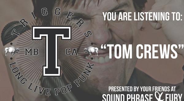 triggers-tom-crews