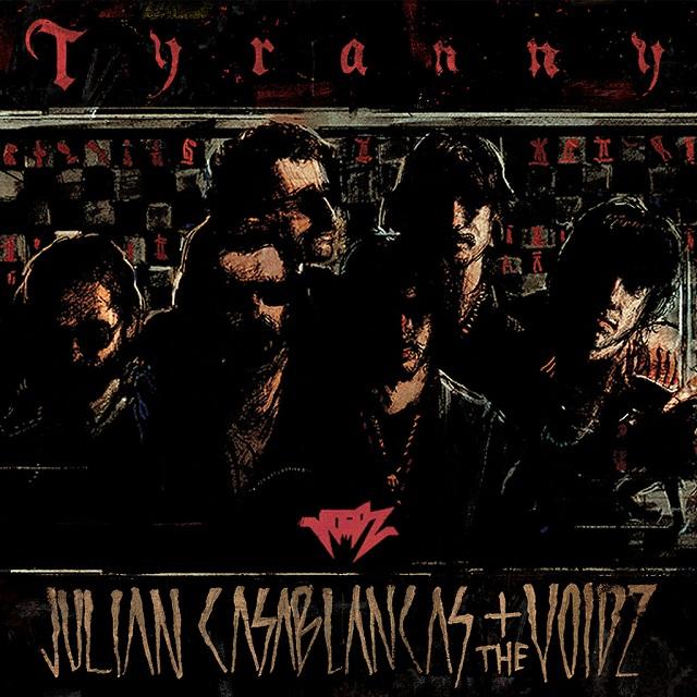 Julian Casablancas - Tyranny