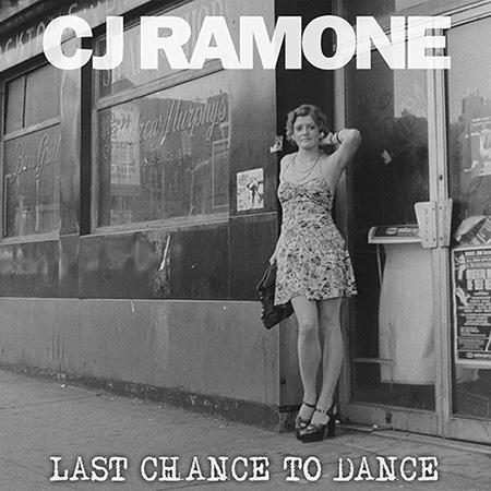 cj-ramone-last-chance-to-dance