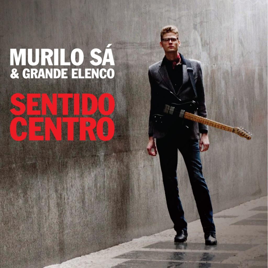 Murilo Sá - Sentido Centro