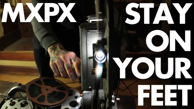 mxpx-stay-on-your-feet