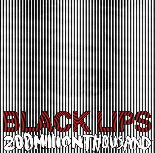 black-lips-200-million-thousand