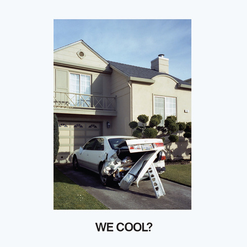 Jeff Rosenstock - We Cool?