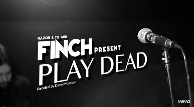 Finch - Play Dead