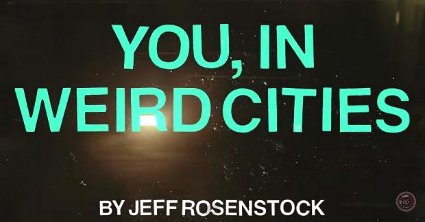 Jeff Rosenstock - You, In Weird Cities