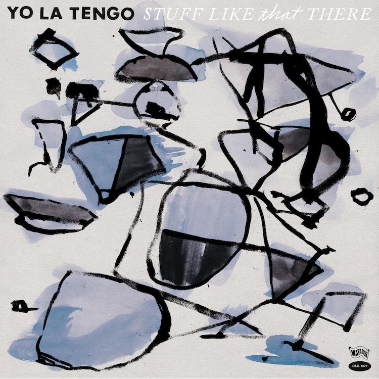 Yo-La-Tengo-Stuff-Like-That-There