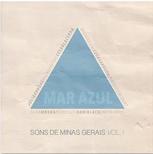 Mar Azul - Sons de Minas - Clube da Esquina