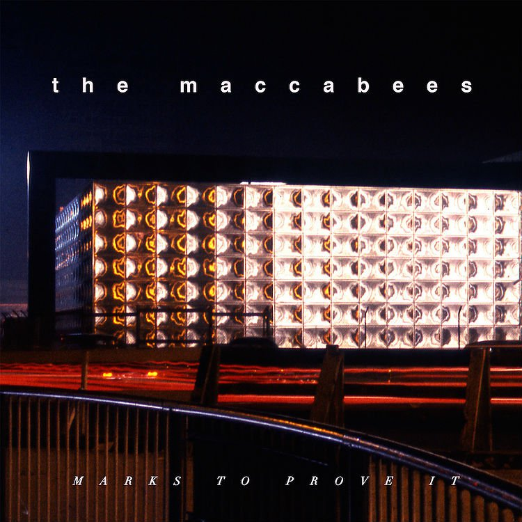 the-maccabees-marks-to-prove-it-capa