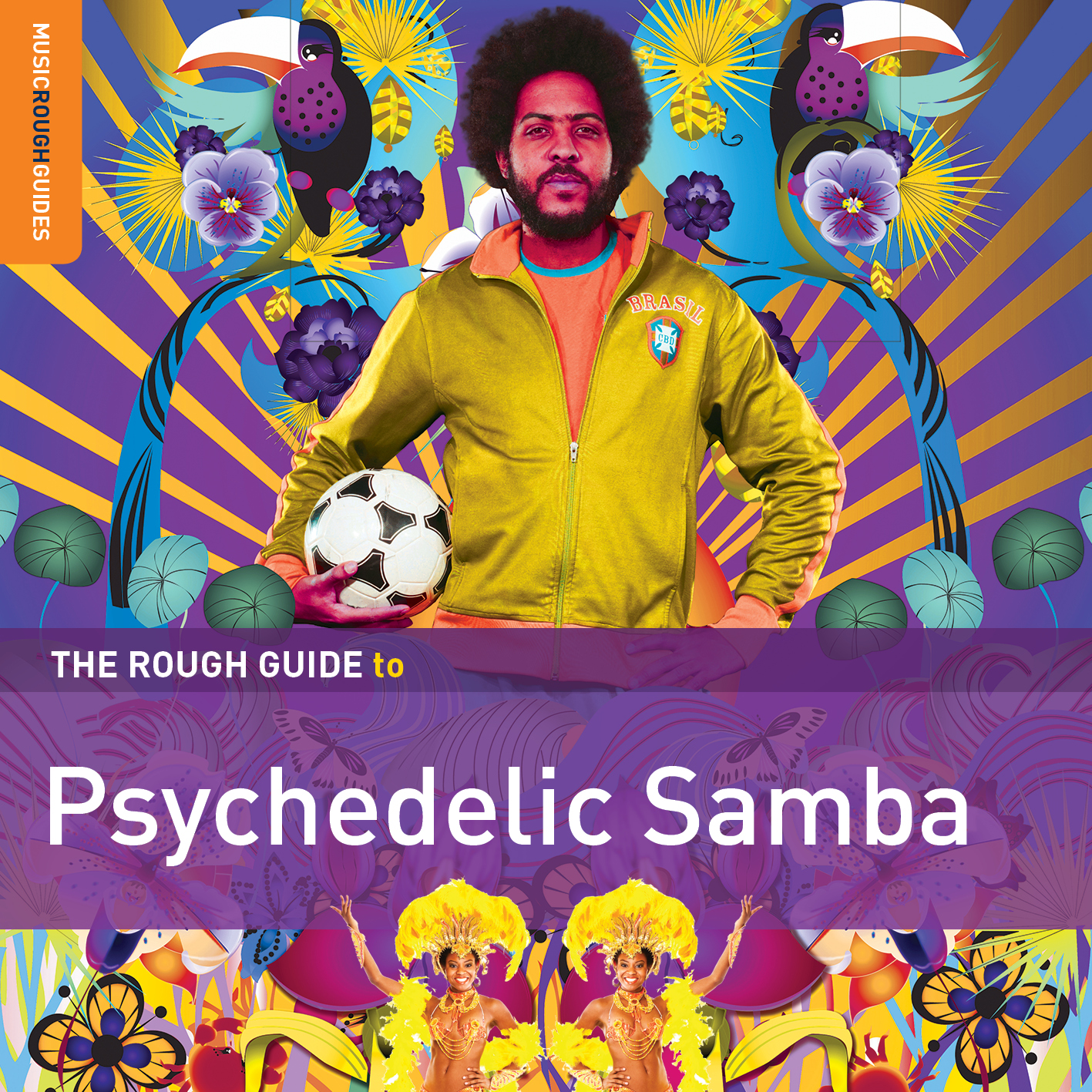The Rough Guide to Psychedelic Samba - World Music Network