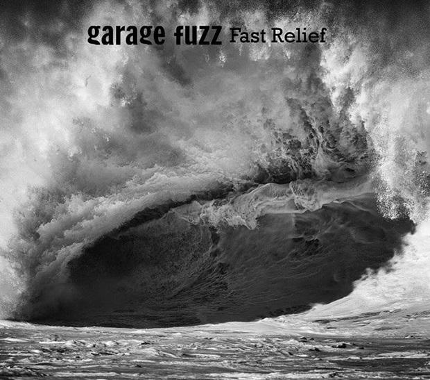 Garage Fuzz - Fast Relief