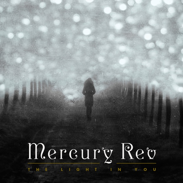 mercury-rev-the-light-in-you-capa