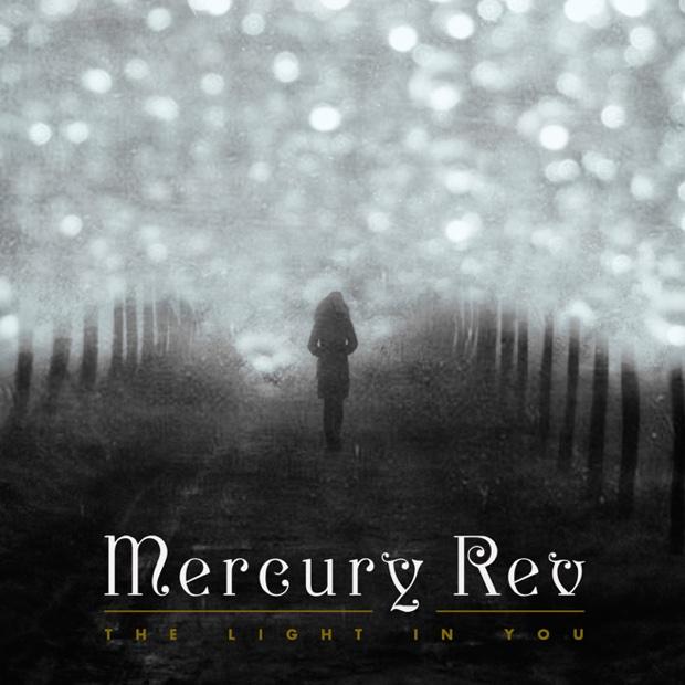 mercury-rev-the-light-in-you-capa