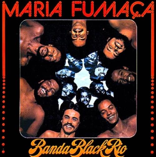banda-black-rio-maria-fumaca