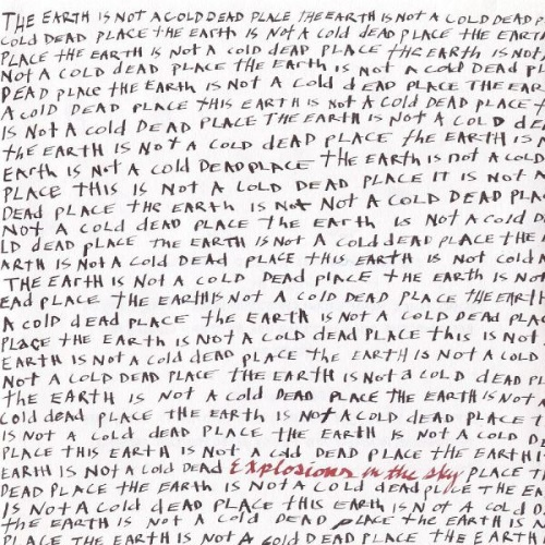 explosions-in-the-sky-the-earth-is-not-a-cold-dead-place