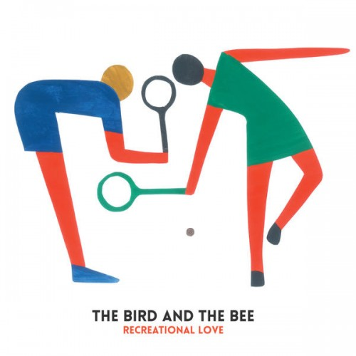 the-bird-and-the-bee-recreational-love