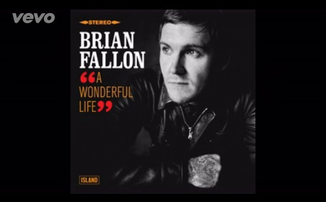 Brian Fallon - A Wonderful Life