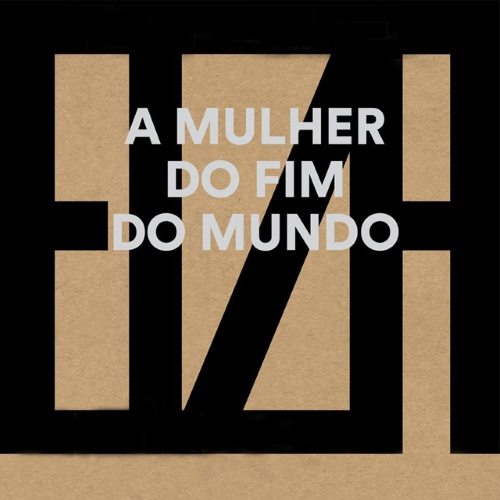 Elza Soares - A Mulher do Fim do Mundo