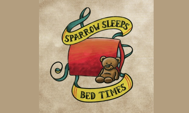 Sparrow Sleeps - Bed Times (City And Colour)