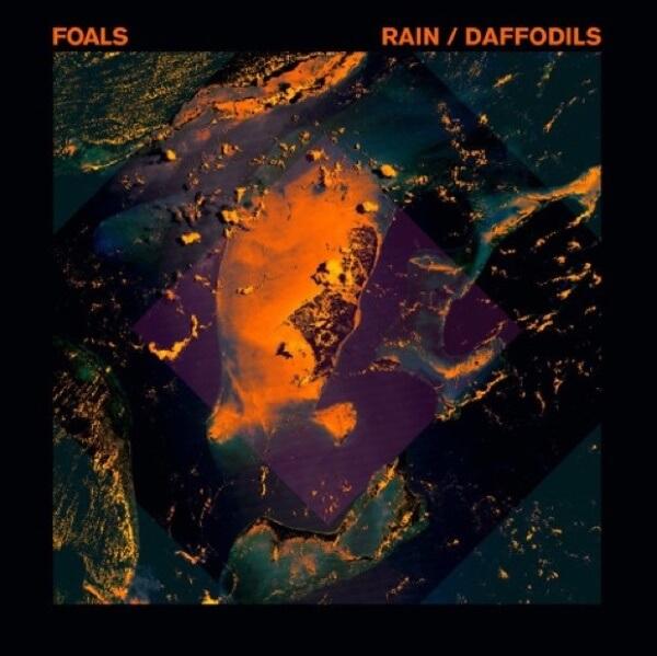 Foals - Rain e Daffodils