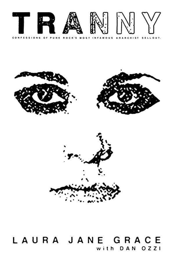 Laura Jane Grace anuncia a biografia TRANNY