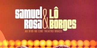 Samuel Rosa e Lô Borges