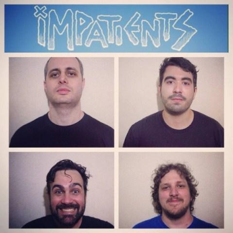 The Impatients
