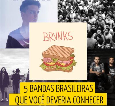 Bandas brasileiras que você deveria conhecer