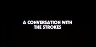 The Strokes em entrevista