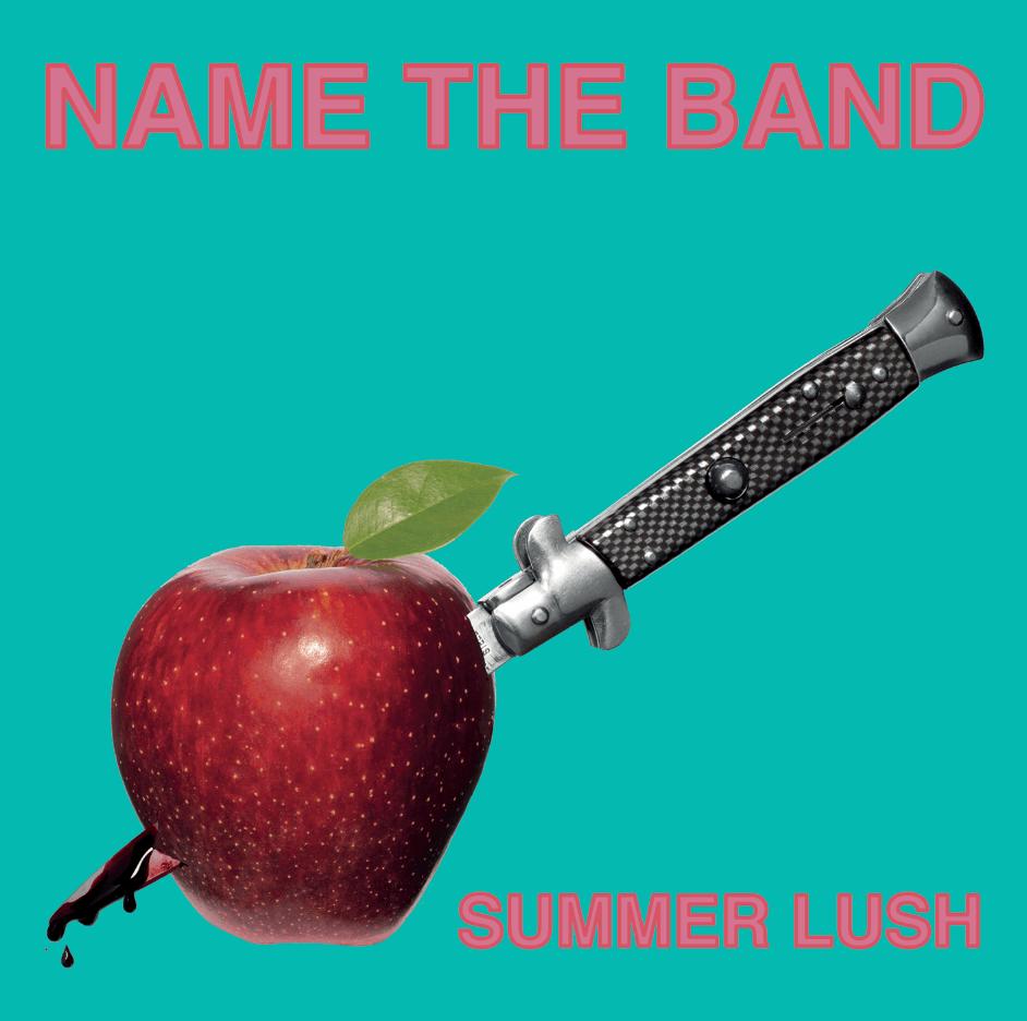 Name The Band - Summer Lush