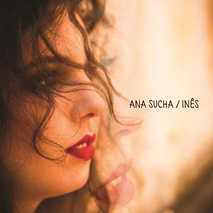Ana Sucha lança disco de estreia cheio força e estilo