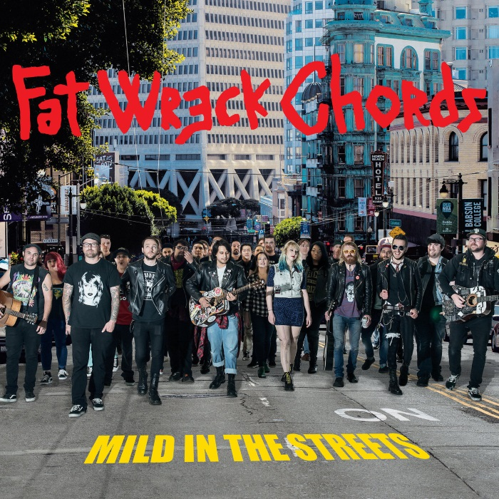 Fat Wreck Chords - Mild In The Streets