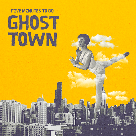 Five Minutes To Go - Ghost Town