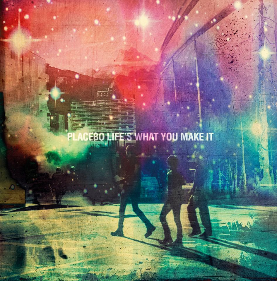 """capa do ep """"life's what you make it"""" do placebo"""