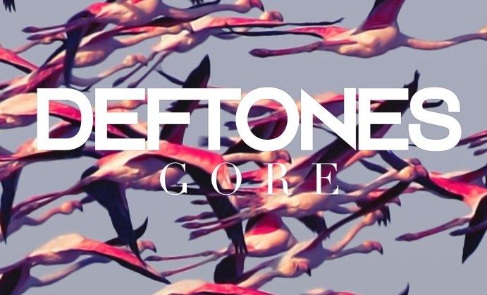 Gore, do Deftones