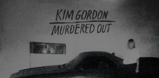 Kim Gordon - Murdered Out