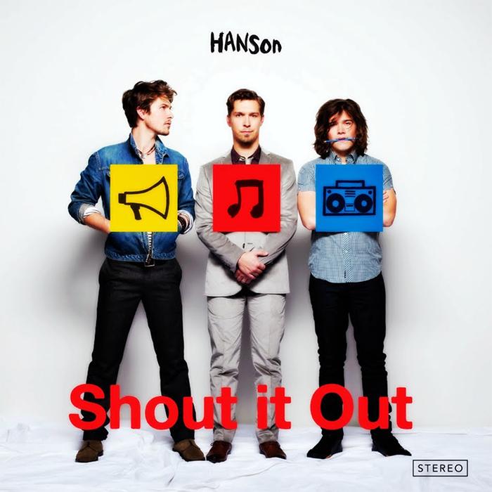 hanson-shout-it-out