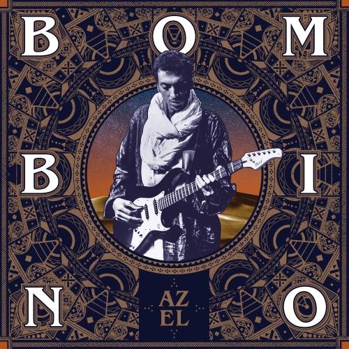 Bombino - Azel