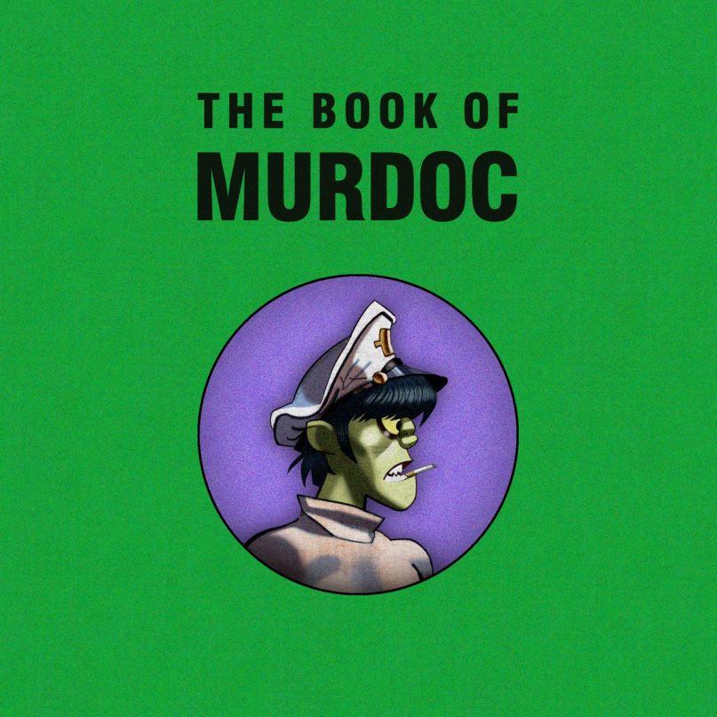 Gorillaz - The Book of Murdoc