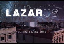 Lazarus - Killing a Little Time