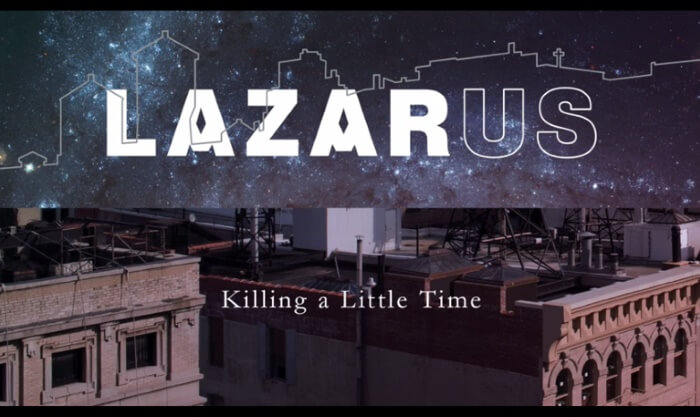 Lazarus - Killing a Little Time